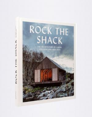 Gestalten - Rock the Shack